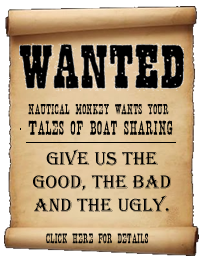 Give us your good, your bad and your ugly and we'll give you a free year of Nautical Monkey and, of course, accolades, fame and notoriety worldwide.